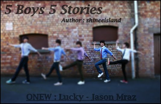 5 Boys 5 Stories – Onew [Part 1/2]
