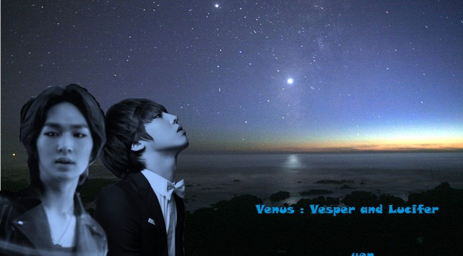 Venus : Vesper and Lucifer – Chapter 4