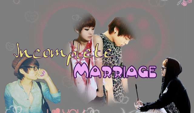 Incomplete Marriage – Part 3