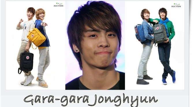 Gara-Gara Jonghyun