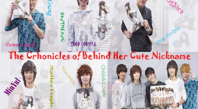 "{TEASER} The Chronicles of : ""Behind Her Cute Nickname"""