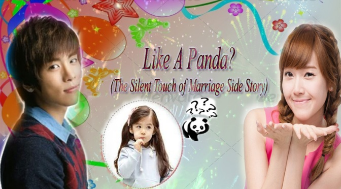 Like A Panda? (The Silent Touch of Marriage Side Story)