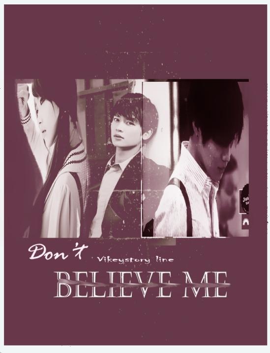don't belive me